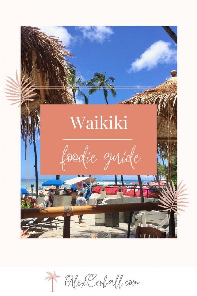 Where to eat in Waikiki Best Restaurants