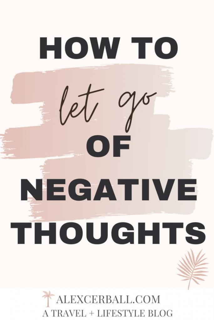 How to Let Go of Negative Thoughts