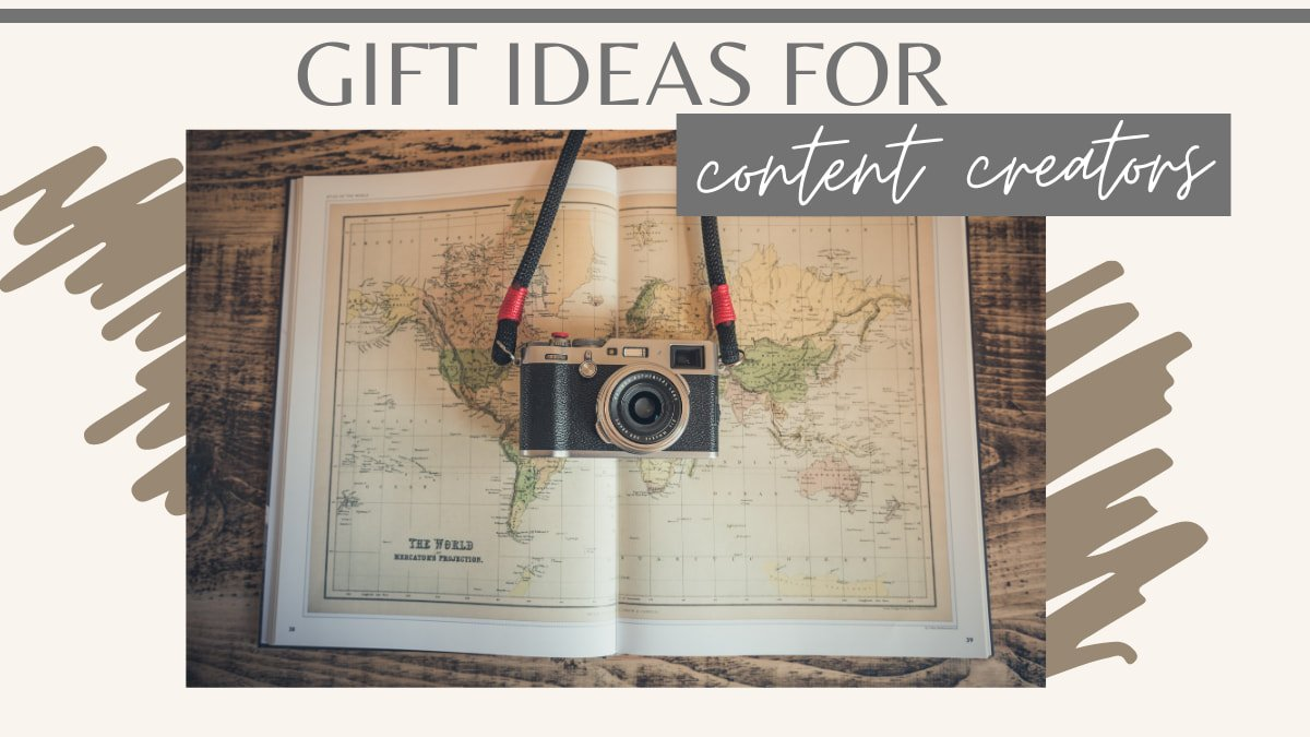 The Best Gifts For Content Creators Bloggers Vloggers