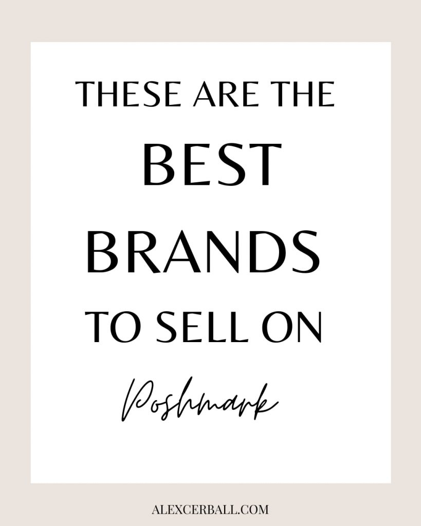 Top Brands to Sell on Poshmark (2021)